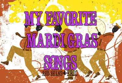 10 of My Favorite Mardi Gras Themed Songs That You Need to Play