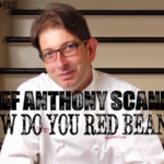 CHEF ANTHONY SCANIO: How Do You Red Bean?