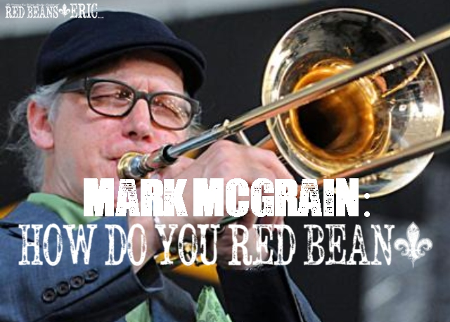 MARK MCGRAIN: How Do You Red Bean?