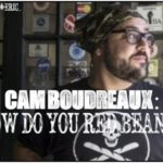 CAM BOUDREAUX: How Do You Red Bean?