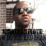 JONATHAN FLOYD: How Do You Red Bean?