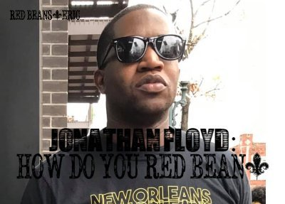 Jonathan Floyd of Box of Care talks red beans and rice with Red Beans and Eric