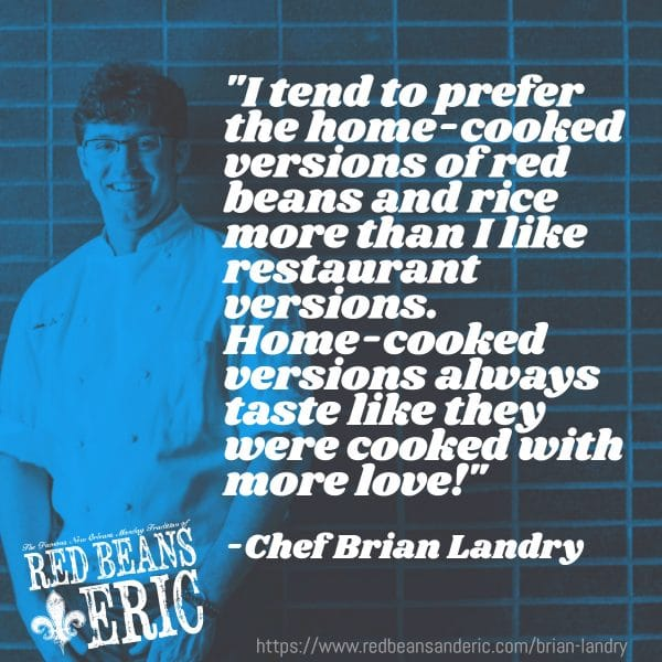 Red Beans and Eric interview with Chef Brian Landry in New Orleans