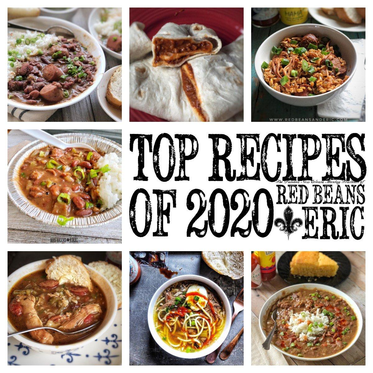 Top 10 Recipes of 2020 on RedBeansAndEric.com